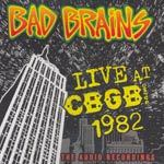 BAD BRAINS, live at cbgb 1982 cover