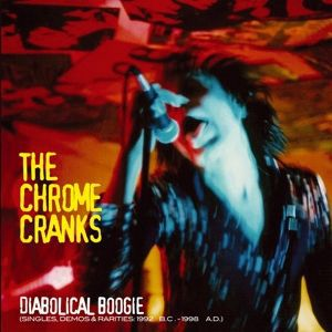 Cover CHROME CRANKS, diabolical boogie 92-98