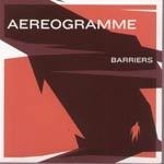 Cover AEREOGRAMME, barriers