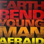 Cover EARTHBEND, young man afraid