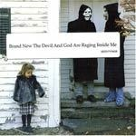 Cover BRAND NEW, devil and god are raging...
