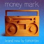 Cover MONEY MARK, brand new by tomorrow