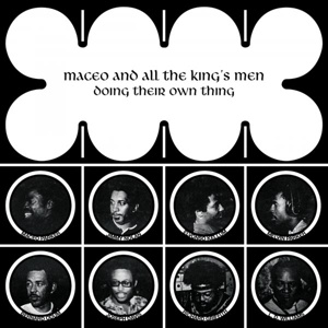 Cover MACEO & ALL KINGS MEN, doin their own thing