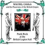 Cover BILLY CHILDISH & MUSICIANS OF THE BRITISH EMPIRE, punkrock at the british legion hall