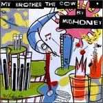 Cover MUDHONEY, my brother the cow