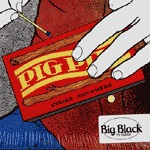 BIG BLACK, pig pile (live) cover