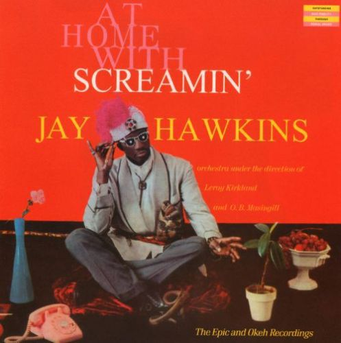 Cover SCREAMIN JAY HAWKINS, at home with