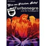 Cover UTA HEUSER, give me friction, baby! turbonegro & turbojugend!
