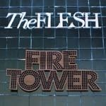 FLESH, firetower cover