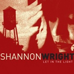 Cover SHANNON WRIGHT, let in the light