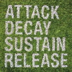 SIMIAN MOBILE DISCO, attack decay sustain release cover