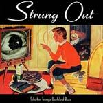 Cover STRUNG OUT, suburban teenage wasteland blues