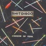 Cover SHITDISCO, kingdom of fear
