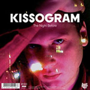 Cover KISSOGRAM, i´m the night before