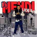 Cover DJ MEHDI, lucky boy