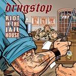 Cover DRUGSTOP, riot in the jailhouse
