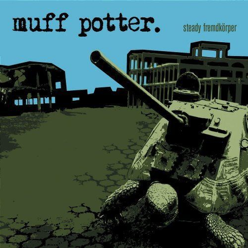 MUFF POTTER, steady fremdkörper cover