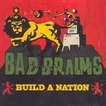 BAD BRAINS, build a nation cover