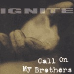 Cover IGNITE, call on my brothers
