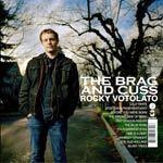 ROCKY VOTOLATO, brag & cuss cover