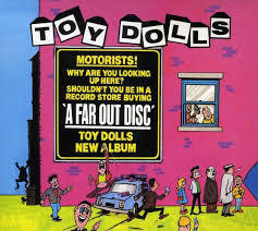 Cover TOY DOLLS, a far out disc
