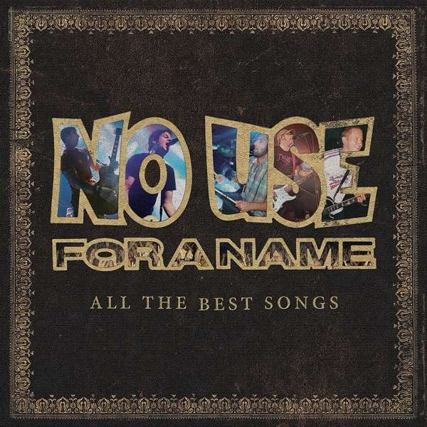 Cover NO USE FOR A NAME, all the best songs