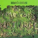 Cover MEKONS, natural