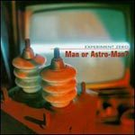 MAN OR ASTRO-MAN?, experiment zero cover
