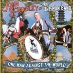 JOHN SCHOOLEY, one man against the world cover