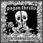 Cover LOMBEGO SURFERS, pagan thrills