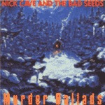NICK CAVE & BAD SEEDS, murder ballads cover