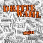 DRITTE WAHL, singles cover