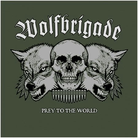 WOLFBRIGADE, prey to the world cover