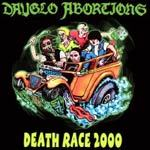 Cover DAYGLO ABORTIONS, death race