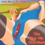 Cover DAYGLO ABORTIONS, little man in the canoe