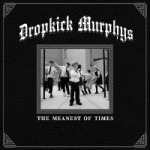 Cover DROPKICK MURPHY´S, meanest of times