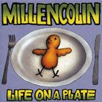 Cover MILLENCOLIN, life on a plate
