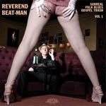 Cover REVEREND BEAT-MAN, surreal folk-blues gospel trash # 1