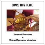 MIRAH & SPECTRATONE INT., share this place: stories & observations cover