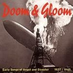 V/A, doom & gloom - early songs of angst and disaster cover
