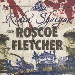 ROSCOE FLETCHER, ridin´ shotgun cover