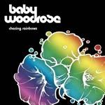 Cover BABY WOODROSE, chasing rainbow