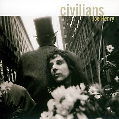 Cover JOE HENRY, civilians