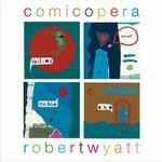 Cover ROBERT WYATT, comicopera