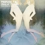 Cover PREFUSE 73, class of 73 bells