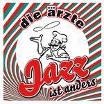 ÄRZTE, jazz ist anders cover