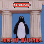 NO FUN AT ALL, out of bounds cover