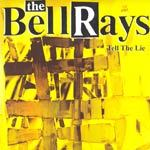 Cover BELLRAYS, tell a lie