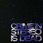 Cover CRIME IN STEREO, is dead