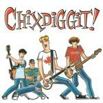 Cover CHIXDIGGIT, s/t